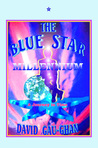 The Blue Star Millennium: A Journey in Time