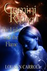 The Light and the Flame (Gemini, #2)