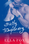 Strictly Temporary Volume 1