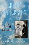 The Fight for Life (The Gravity of Anti-Gravity #4)