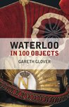 Waterloo in 100 Objects