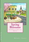 Spring Blossoms (Seasons of Cherryvale #6)