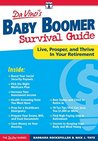 DaVinci's Baby Boomer Survival Guide: Live, Prosper, and Thrive in Your Retirement (The DaVinci Guides)