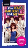 The Four Bad Boys and Me (Part Two)