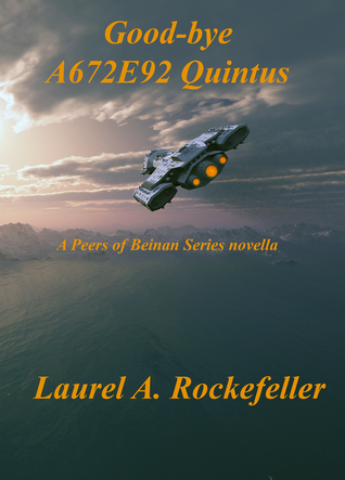 Good-bye A672E92 Quintus (The Peers of Beinan)
