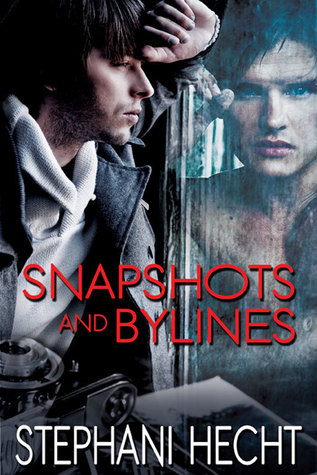 Snapshots and Bylines by Stephani Hecht