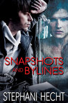 Snapshots and Bylines (Friends to Lovers, #3)
