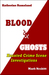Blood & Ghosts: Haunted Crime Scene Investigations