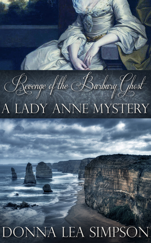Revenge of the Barbary Ghost (Lady Anne, #2)