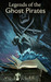 Legends of the Ghost Pirates (Fisher Shoemaker Adventures, #3)