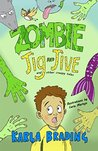 Zombie Jig and Jive: And Other Creepy Tales