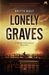 Lonely Graves by Britta Bolt