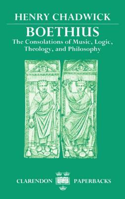 The Consolations of Music, Logic, Theology and Philosophy by Henry Chadwick