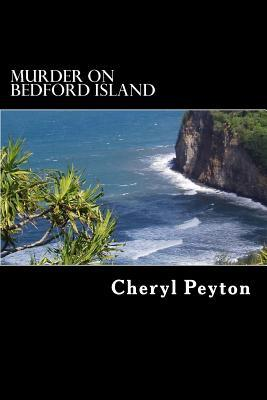 Murder on Bedford Island: It Was a Vacation to Die for