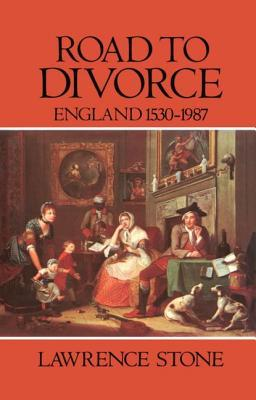Road to Divorce: England, 1530-1987