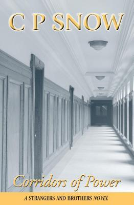 Corridors of Power (Strangers and Brothers, #9)