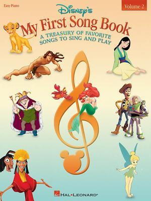 Disney's My First Songbook Volume 2: A Treasury of Favorite Songs to Sing and Play
