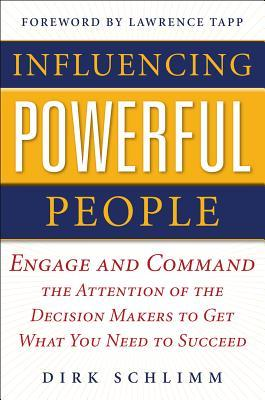 Influencing Powerful People by Dirk Schlimm