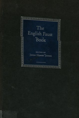 The English Faust Book: A Critical Edition, Based On The Text Of 1592