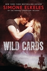 Wild Cards by Simone Elkeles