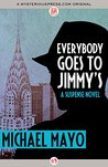 Everybody Goes to Jimmy's: A Suspense Novel (The Jimmy Quinn Mysteries)