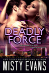 Deadly Force (Southern California Violent Crimes Taskforce, #3)