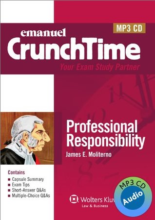 Crunchtime Audio: Professional Responsibility
