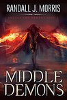 Middle Demons (Angels and Demons #2)