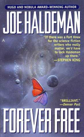 Forever Free (The Forever War sequel) - Joe Haldeman