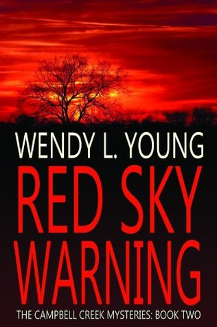 Red Sky Warning by Wendy L. Young