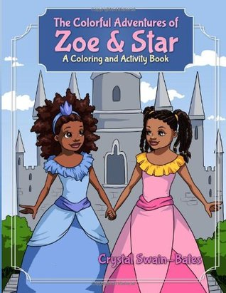 The Colorful Adventures of Zoe & Star: An Activity and Coloring Book