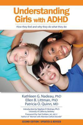 Understanding Girls with Ad/HD by Kathleen G. Nadeau