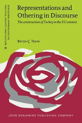 Representations and Othering in Discourse by Beyza Ç. Tekin