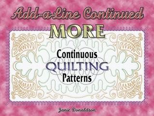 Add-A-Line Continued: More Continuous Quilting Patterns