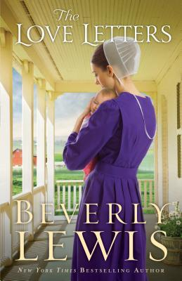 the love letters by beverly lewis reviews discussion bookclubs lists