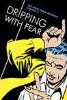 The Steve Ditko Archives, Volume 5: Dripping with Fear