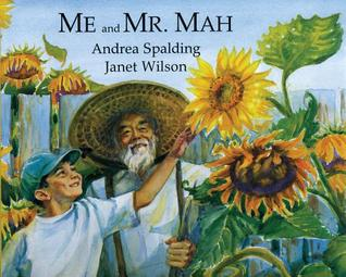 Me and Mr. Mah by Andrea Spalding