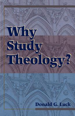 Why Study Theology