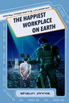 The Happiest Workplace on Earth (Disney Imagineering Unleashed Book 1)