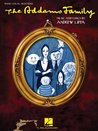 The Addams Family Songbook: Piano/Vocal Selections