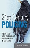 21st Century Policing: Policy Shifts after the Deaths of Michael Brown and Eric Garner