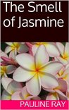The Smell of Jasmine