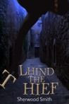 Lhind the Thief by Sherwood Smith