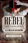 Rebel Mechanics (Rebel Mechanics, #1)