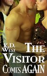 The Visitor Comes Again: A Friendly MMF Ménage Tale