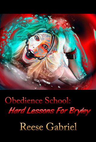 Obedience School: Hard Lessons For Bryley