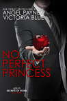 No Perfect Princess (Secrets of Stone, #3)