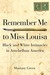 Remember Me to Miss Louisa by Sharony Green