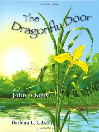 The Dragonfly Door by John Adams