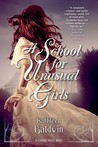 A School for Unusual Girls (Stranje House, #1)